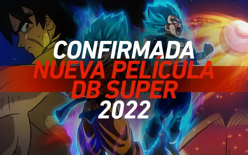Nueva-Pelicula-Dragon-Ball-Super-2022
