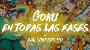 WALLPAPERS-DE-GOKU-en-todas-sus-fases-EN-HD-Y-4K